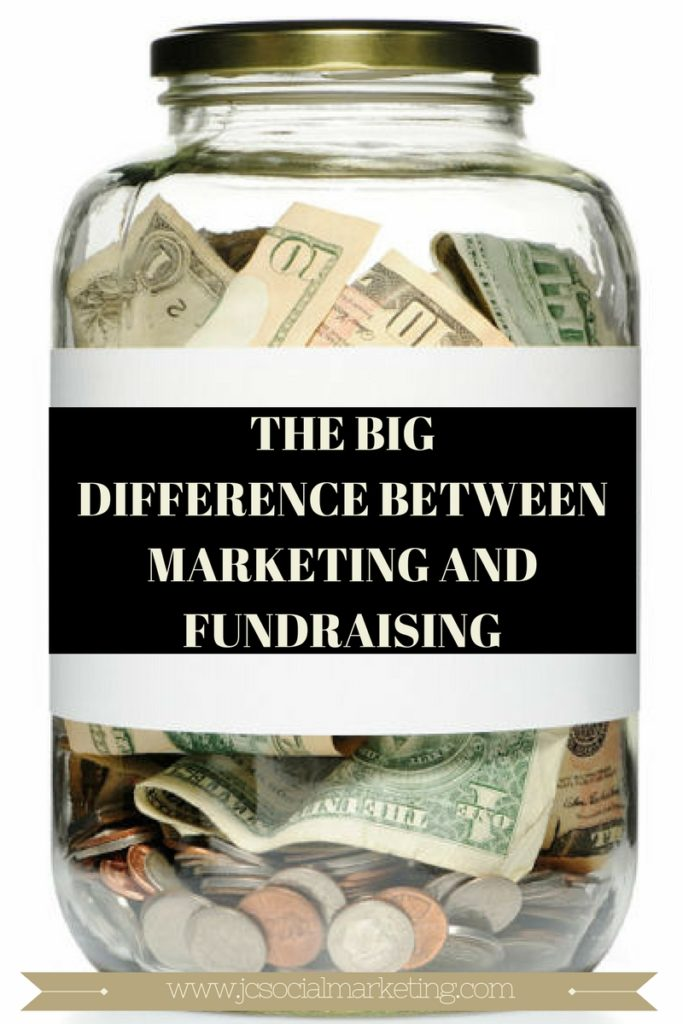 The Big Difference Between Marketing and Fundraising and Why It's Important