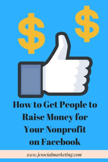 How to Get Supporters to Raise Money for Your Nonprofit on Facebook - Part 1