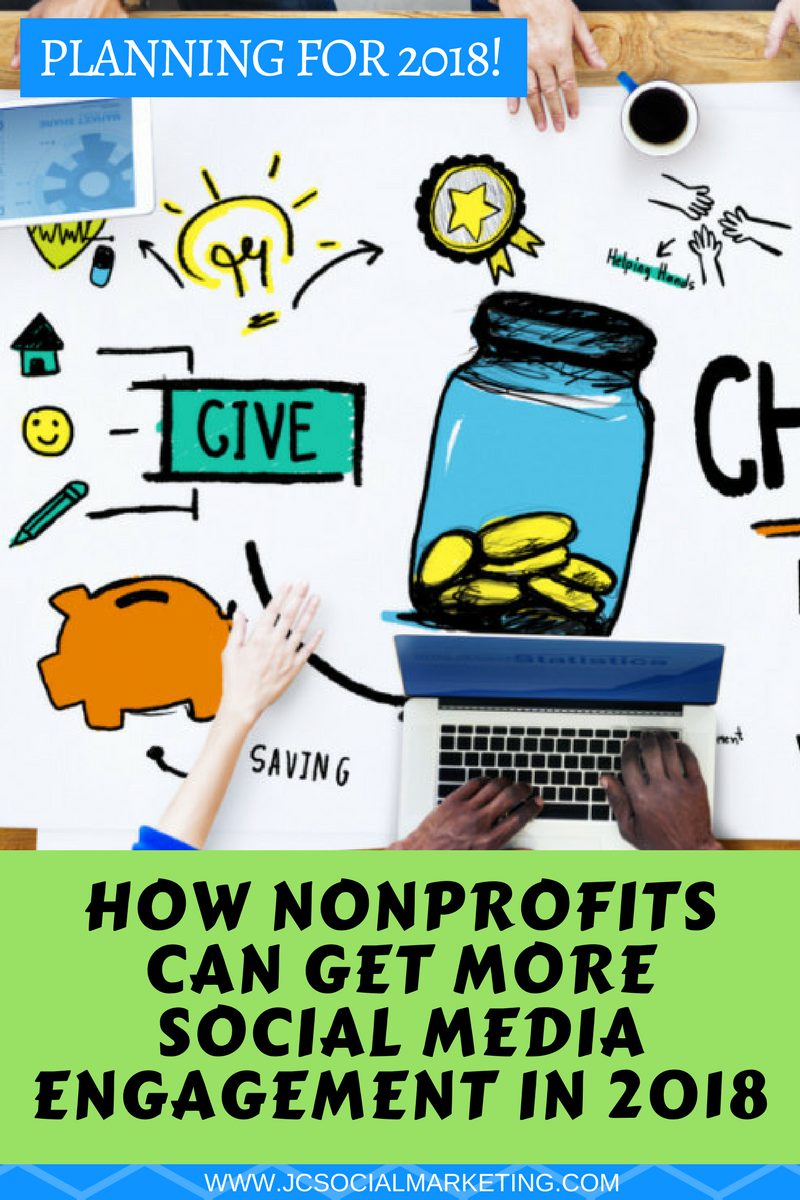 How To Get More Nonprofit Social Media Engagement in 2018